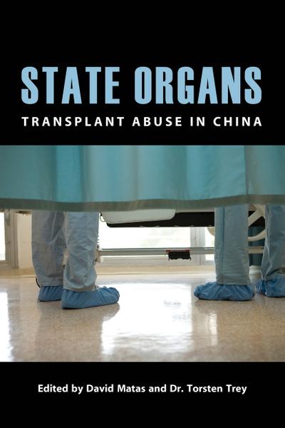 揭露中共活摘法轮功学员器官血腥暴行的又一本新书《国家器官:移植在中国被滥用》(State Organs: Transplant Abuse in China)日前正式出版。(大纪元图片)