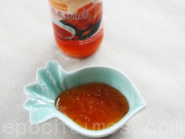 甜辣酱适量(摄影:彩霞/大纪元)