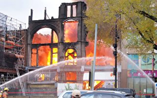 蒙特利尔唐人街大火 烧毁百年历史建筑