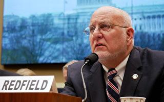 CDC主任:中共早期一直否定病毒會人傳人
