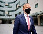 英大臣指中共瞒疫带累英国 吁彻查病毒起源