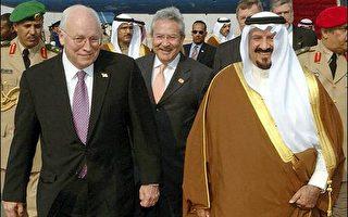 華盛頓新外交攻勢 錢尼與沙國國王舉行會談