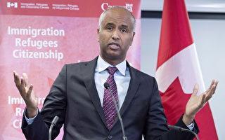 加国移民部长承诺 加强立法打击不良移民顾问