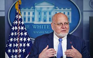前美CDC主任:相信病毒起源于中国实验室